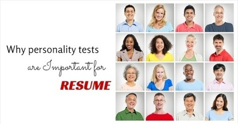 Why Personality Tests are Important for your Resume? - WiseStep | Business Coaching | Scoop.it