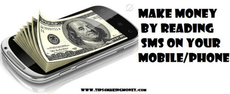 Make Money by Reading SMS on Your Mobile | Top 10 | Scoop.it