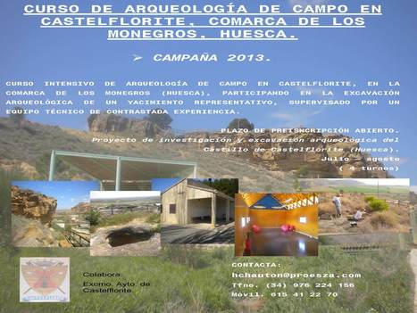 Curso de arqueología de campo en Castelflorite.  Comarca de Los Monegros.  Huesca. | Cursos, congresos, seminarios, excavaciones.... | Scoop.it