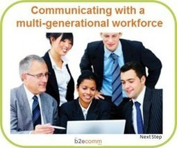 An Ever-Expanding Range of Working Ages Brings New Challenges to Internal Communications | The Internal Communications ToolBox | Scoop.it