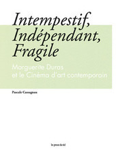 Ebook Intempestif, Indépendant, Fragile - Marguerite Duras et le ... | Nouveau Roman Français | Scoop.it