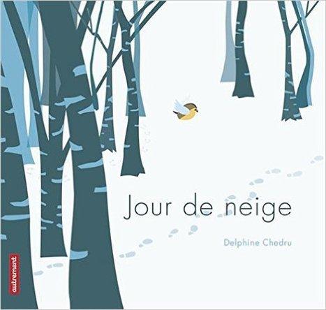 Jour de neige / Delphine Chedru | Fictions pour les plus jeunes - Saint-Agne | Scoop.it