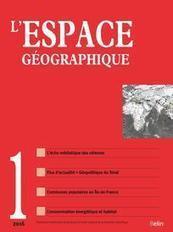 L'Espace géographique 2016/1 | Parution de revues | Scoop.it