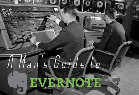 One App to Rule Them All: 30 Ways Evernote Can Improve Your Life | Marketing Education | Scoop.it
