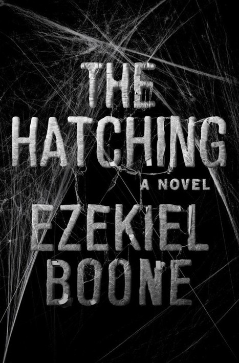 THE HATCHING by Ezekiel Boone Review (Atria Books) - The Moon is a Dead World: horror reviews | Horrorshare | Scoop.it