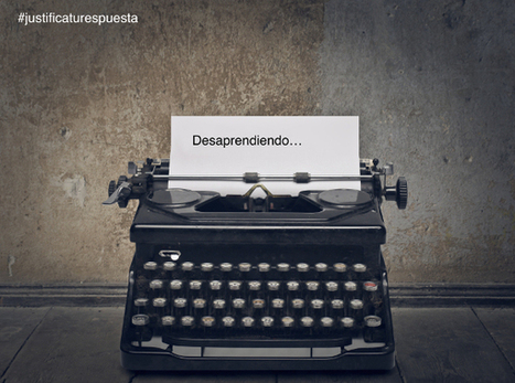 El día que decidí 25 formas de desaprender para seguir aprendiendo | Linguagem Virtual | Scoop.it