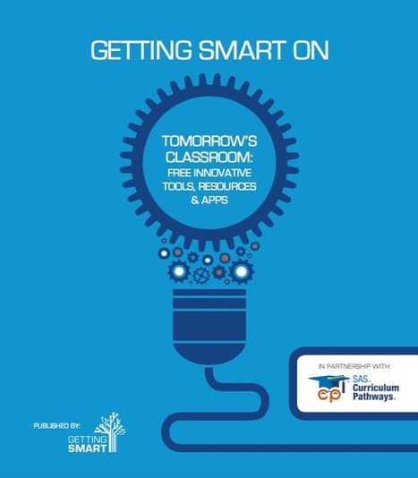 Getting Smart on Tomorrow's Classroom: Free Innovative Tools, Resources and Apps | Learning Technology News | Scoop.it