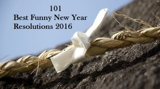 101 Best Funny New Year Resolutions 2016 – Craziest Happy New Year Resolution | 123GreetingsQuotes | Scoop.it