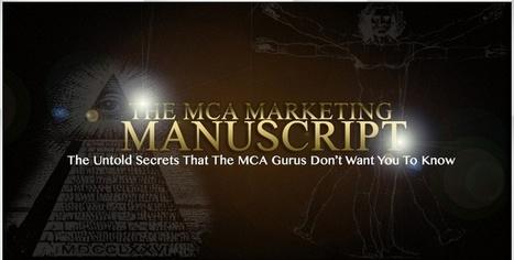 MCA Marketing Manuscript | Marketing Tips, And Secrets | Scoop.it
