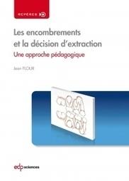 Les encombrements et la décision d'extraction Une approche pédagogique | LIBRAIRIE GARANCIERE | Scoop.it
