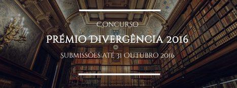 CONCURSO ABERTO: Prémio Divergência 2016 – Editorial Divergência   Ficção científica literária   Scoop.it