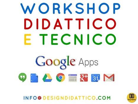 "Workshop Didattico e Tenico su ""Google Apps for Education"" | Lim | Scoop.it"