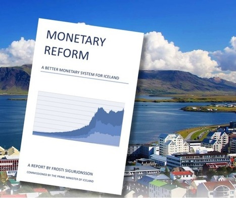Iceland considers a Sovereign Money System | Peer2Politics | Scoop.it