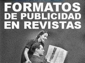 Formatos de Publicidad en Revistas | Publicidad | Scoop.it