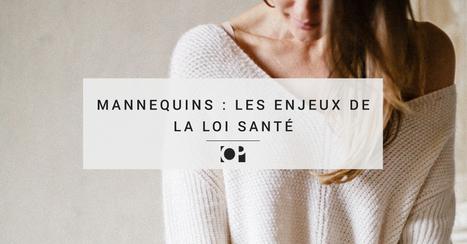 Mannequins et loi Santé - Objectif Photographe | La photographie, news, expositions, tuto, matériel, ....  Photo, photography, photographer, photographe | Scoop.it