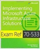 Exam Ref 70-533 Implementing Microsoft Azure Infrastructure Solutions - PDF Free Download - Fox eBook | IT Books Free Share | Scoop.it