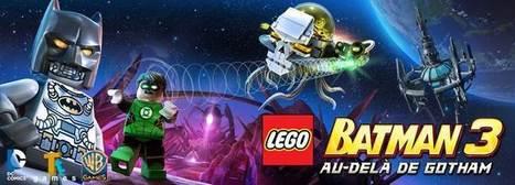 Lego Batman 3 se dévoile au Comic-Con de San Diego | Actu PS4 | Scoop.it
