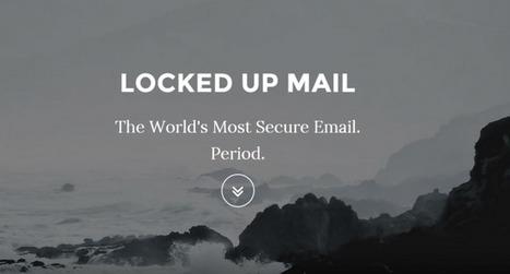 Locked Up Mail, le service mail le plus sécurisé du monde ? | QR code, NFC, Réalité augmentée… | Scoop.it
