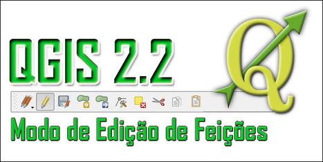 Modo de Edição – Edição de Feições de Polígono - QGIS Brasil | Materiais didáticos: QGIS | Scoop.it