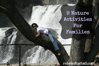 9 Nature Activities For Families and Children - Ridvan Foxhall | Childhood development | Scoop.it