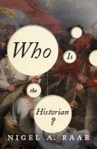 "Author discusses his new book on historians | Buffy Hamilton's Unquiet Commonplace ""Book"" | Scoop.it"