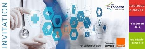 Journée e-Santé le 15 octobre 2015 au Stade Rennais » GCS E-Santé Bretagne | e-santé en Auvergne et ailleurs | Scoop.it