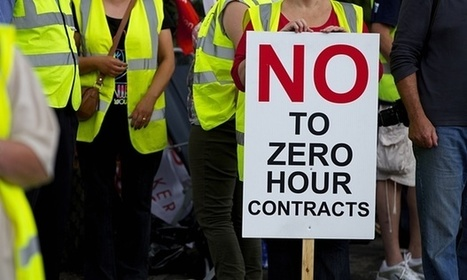 There's nothing good about the rise in zero-hours contracts – ban them now | Peter Fleming | Peer2Politics | Scoop.it