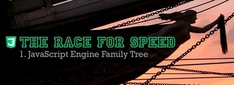 The race for speed part 1: The JavaScript engine family tree | js | Scoop.it