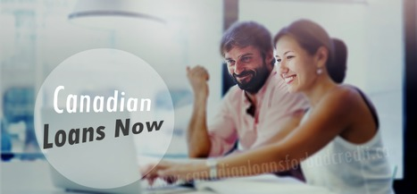 Loans Today! Get Cash Quickly With Less Trouble Option | Canadian Loans for Bad Credit | Scoop.it