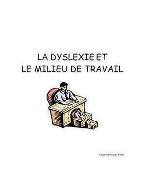 CDEACF - Kentika - Documents : La dyslexie et le milieu de travail [ressource électronique] | INNOVATIONS ET OUTILS EN PEDAGOGIE | Scoop.it
