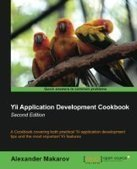 Yii Application Development Cookbook, 2nd Edition - Free eBook Share | Try my best | Scoop.it