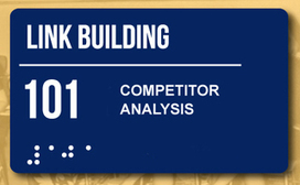 Link Building 101: Competitor Analysis | SEO and Internet Marketing | Scoop.it