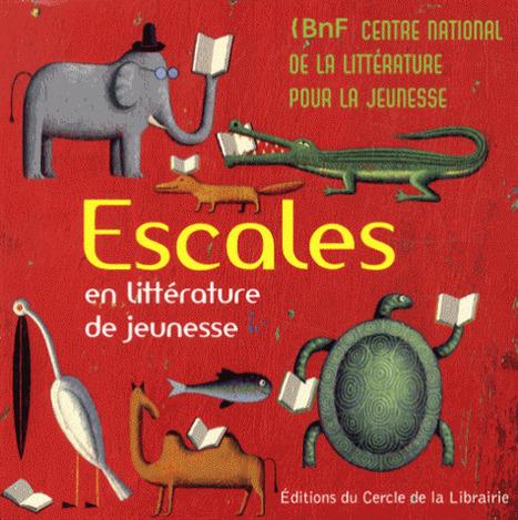 Escales en littérature de jeunesse | Littérature et documentaires jeunesse | Scoop.it