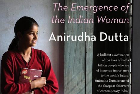 """Half a Billion Rising""—The Age of India's Women | Transmediator | Scoop.it"