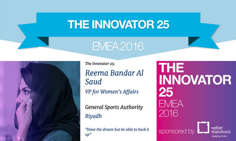 Reema Bandar Al Saud VP for Women's Affairs GSA Riyadh in Innovator 25 EMEA 2016 | CorpComm | Scoop.it