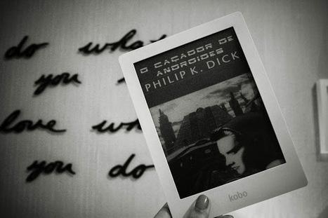 Cheirando Livros: O Caçador de Androides - Phillip K. Dick {Especial Ficção Científica} | Ficção científica literária | Scoop.it