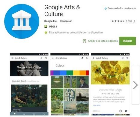 App Google Arts & Culture, lleva el arte en tu bolsillo | ARTE, ARTISTAS E INNOVACIÓN TECNOLÓGICA | Scoop.it