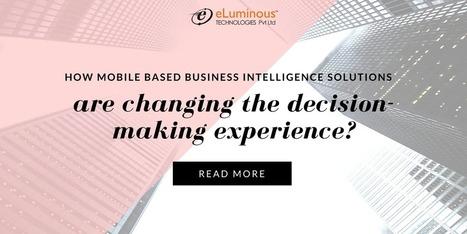 Mobile Business Intelligence Solutions   eLuminous Technologies   PHP development Company   Scoop.it