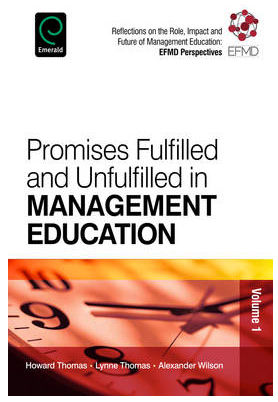 Promises Fulfilled and Unfulfilled in Management Education; Reflections on the Role, Impact and Future of Management Education | Research Capacity-Building in Africa | Scoop.it