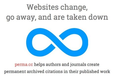 Permanent Archival of Author Content Soon Possible Thanks To Harvard Perma.cc | Content Curation World | Scoop.it