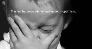Even Whiners Can Lead | Surviving Leadership Chaos | Scoop.it