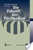 Die Zukunft Der Printmedien | printmedien im wandel | Scoop.it