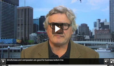 Mindfulness and compassion are good for business bottom line   Content in Context   Scoop.it