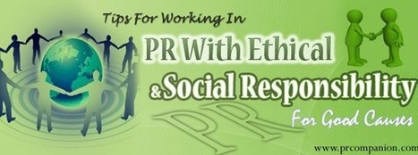 Working In PR With Social Responsibility For Good Causes | 25 Ways for Branding Your Company & To Increase Your Name Recognition | Scoop.it
