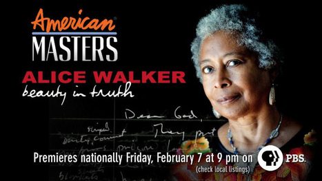 THIRTEEN's American Masters Series to Feature Writer/Activist Alice Walker - Broadway World | GLBTQ Superconference | Scoop.it