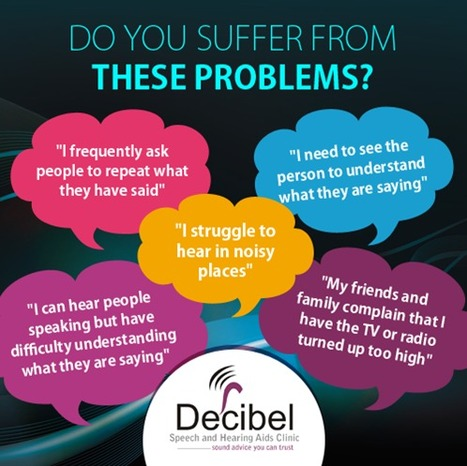 Do you Suffer from these problems | Decibel Speech and Hearing Clinic | Scoop.it
