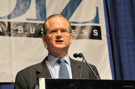 Lessig inveighs against money in politics at Top 50 - IND Monthly | The future of food health and agriculture | Scoop.it
