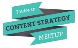 Content Strategy Meetup Toulouse le Jeudi 17 octobre dès 17h à La Cantine Toulouse | HR AND CO WORK SPIRIT | Scoop.it