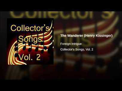 The Wanderer (Henry Kissinger) - YouTube | fitness, health,news&music | Scoop.it