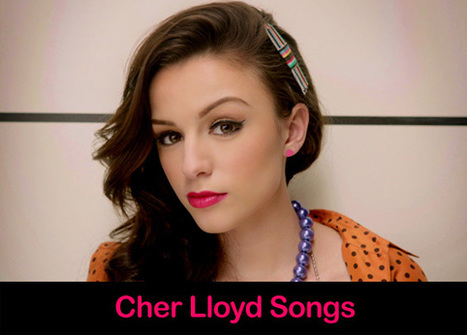 Cher Lloyd Songs Top 10 List 2015 Most Popular Hits | New Songs 2015 | It's All About Entertainment | Scoop.it